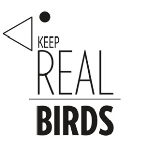 Keep Real Birds. Round tree!