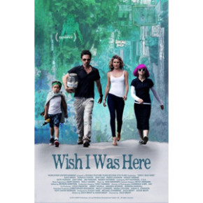 Wish I Was Here (Zach Braff)