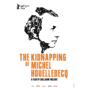 The kidnapping of Michel Houellebecq (Guillaume Nicloux)